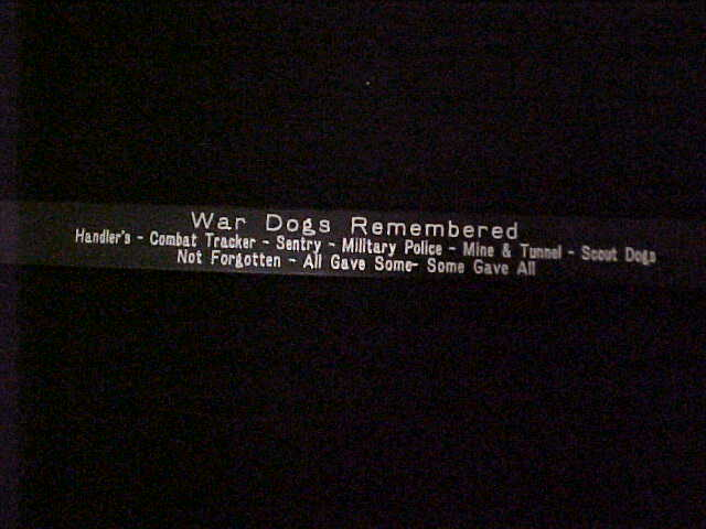 "War Dogs Remembered--Black Aluminum 7""Lx..75W"""
